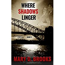 Where Shadows Linger (Intertwined Souls Series: Eva and Zoe Book 2) (English Edition)