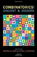 Combinatorics: Ancient and Modern