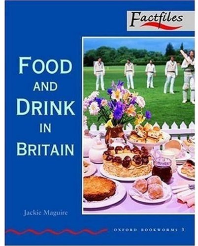 Factfiles: Food and Drink in Britain: 1000 Headwords (Oxford Bookworms ELT)の詳細を見る