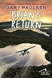 Brian's Return (A Hatchet Adventure)