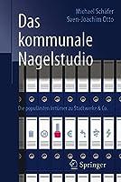 Das kommunale Nagelstudio: Die populaersten Irrtuemer zu Stadtwerke & Co.