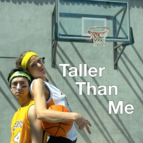 Taller Than Me [Explicit]