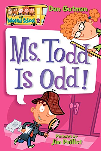 My Weird School #12: Ms. Todd Is Odd!の詳細を見る