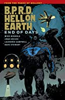 B.P.R.D Hell on Earth  Volume 13 End of Days (B.P.R.D.)