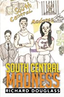 South Central Madness