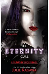 The Eternity Cure (Blood of Eden Book 2) Kindle Edition