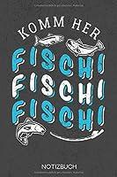 Komm her Fischi Fischi Fischi: Notizbuch mit 120 Leeren Seiten im Format A5