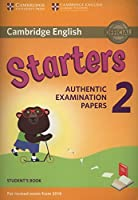 Cambridge English Young Learners 2 for Revised Exam from 2018 Starters Student's Book: Authentic Examination Papers (Cambridge Young Learners Engli)