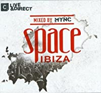 Space Ibiza 2013 Mixed By Mync
