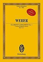 Clarinet Concerto No. 1: F Minor/F-Moll/Fa Mineur WeV N.11 (Edition Eulenburg)