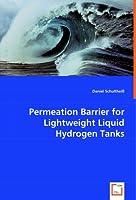 Permeation Barrier for Lightweight Liquid Hydrogen Tanks