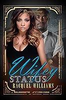 Wifey Status: Renaissance Collection