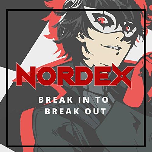 """Break in to Break Out (From """"Persona 5"""")"""