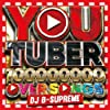 YOU TUBER -100,000,000 PV OVER SONGS-