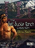 The Belt Buckle Ranch Collection, Volume 1 [Box Set 16] (Siren Publishing Everlasting Classic ManLove)