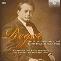 Reger: Collection - Concertos / Suites / Variations / Sacred Songs / Chamber Music by Herbert Blomstedt (2013-04-11)