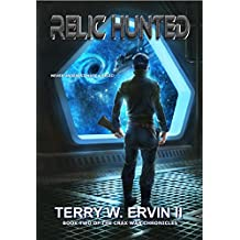 Relic Hunted (Crax War Chronicles Book 2)