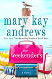 The Weekenders: A Novel (English Edition)