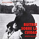 Buitres Sobre La Ciudad (Avvoltoi Sulla Citta) (Original Soundtrack)