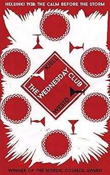 The Wednesday Club by [Westö, Kjell]
