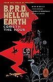 B.P.R.D. Hell on Earth Volume 15: Cometh the Hour Dark Horse Books