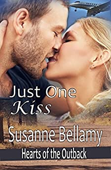 Just One Kiss (Hearts of the Outback Book 1) by [Bellamy, Susanne]