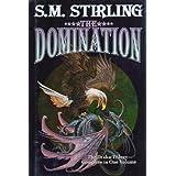 The Domination (Draka Series combo volumes Book 1)
