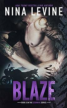 Blaze (Storm MC #3) by [Levine, Nina]