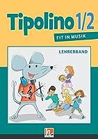 Tipolino 1/2 - Fit in Musik. Paket. Ausgabe D: Klasse 1/2 (Lehrerband und Audio-CDs)