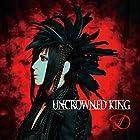 UNCROWNED KING 通常盤CD(TYPE-B)(在庫あり。)