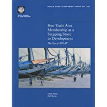 Free Trade Area Membership As a Stepping Stone to Development: The Case of Asean (World Bank Discussion Paper)