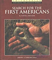 Search for the First Americans (Exploring the Ancient World)
