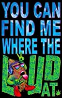 You Can Find Me Where the Loud At Blacklight Reactive Poster by Scorpio Posters [並行輸入品]