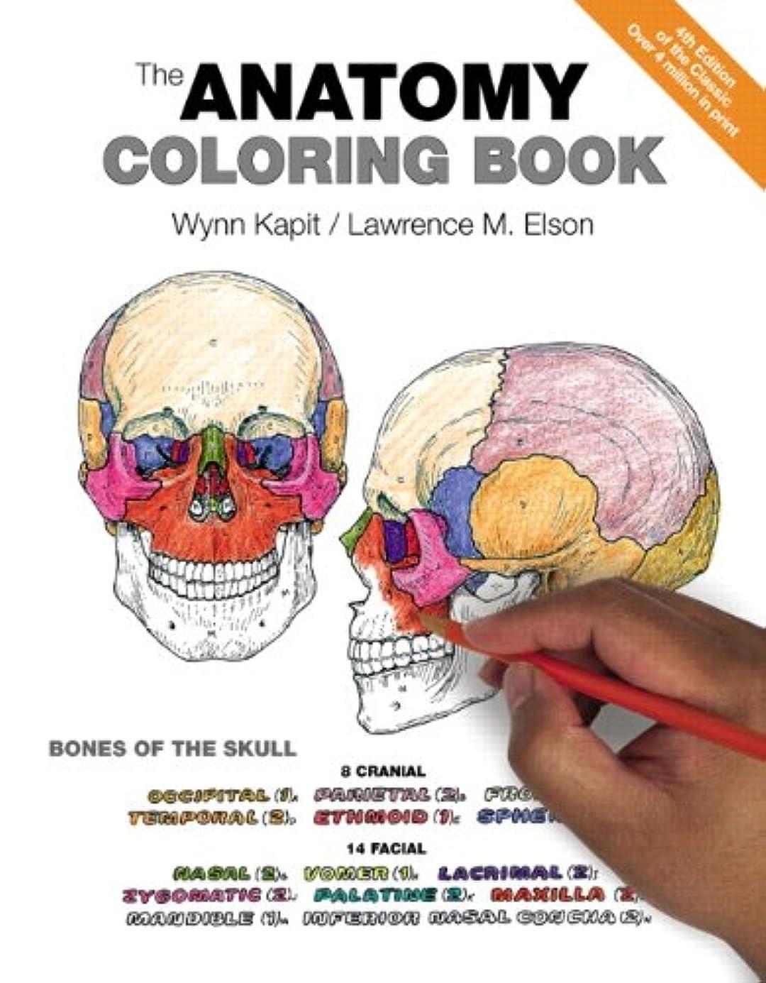 予感ひどい遺体安置所The Anatomy Coloring Book (4th Edition)