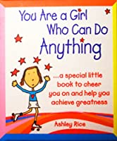 ブルーMountain Arts Little Keepsake Book , You Are A Girl Who Can Do Anything by Ashley Rice