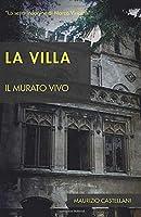 La villa: Il murato vivo (Le indagini di Marco Vincenti)