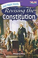 Just Right Words - Revising the Constitution (Time for Kids Nonfiction Readers)