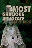Most Gracious Advocate (Terrence Reid Mystery)
