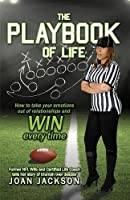 The Playbook of Life: Former NFL Wife and Certified Life Coach Tells Her Story of Triumph and Despair