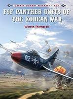 F9F Panther Units of the Korean War (Combat Aircraft)