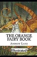 The Orange Fairy Book illustrated