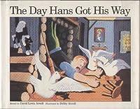 The Day Hans Got His Way: A Norwegian Folktale