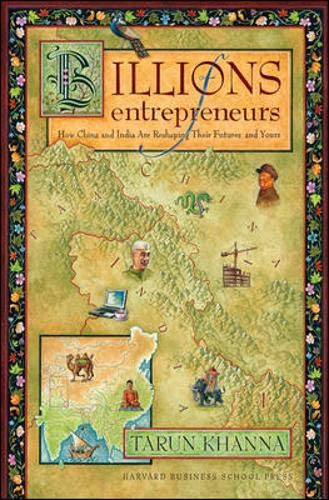 Download Billions of Entrepreneurs: How China and India Are Reshaping Their Futures—and Yours 1422103838