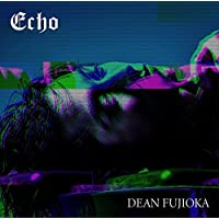 【早期購入特典あり】Echo 初回盤A(撮り下ろしオリジナルB3ポスター(初回盤A ver.))