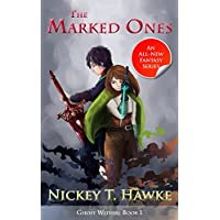 The Marked Ones (Ghost Within Book 1) (English Edition)