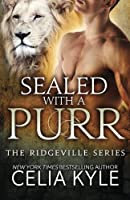 Sealed With a Purr (Ridgeville)