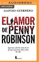 El Amor de Penny Robinson / Penny Robinson's Love