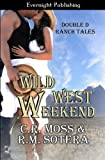Wild West Weekend: Volume 1