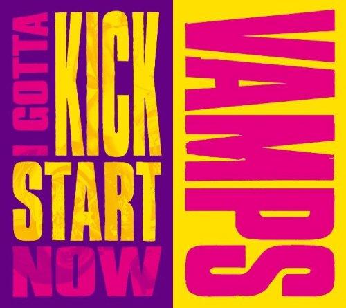 I GOTTA KICK START NOW(DVD付)【初回限定生産】