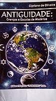 Antiguidade. Crenças e Escolas de Mistérios